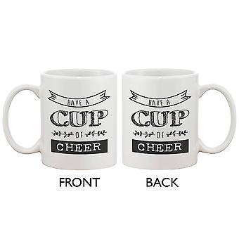 Cute Holiday Coffee Mug - Have a Cup of Cheer 11oz Coffee Mug Cup Gift