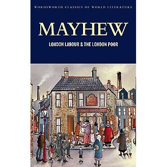 London Labour and the London Poor (Classics of World Literature) (Paperback) by Mayhew Henry