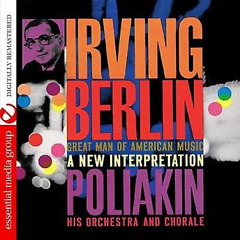 Poliakin Orchestra & Chorale - Irving Berlin-Great Man of American Music: A New I [CD] USA import