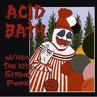 Syre bad - når Kite streng popper [CD] USA importerer