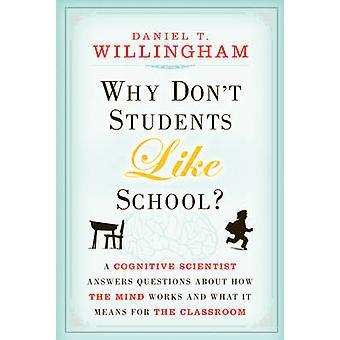 Hvorfor ikke studerende lignende skole? -A Cognitive Scientist besvarer spørgsmål