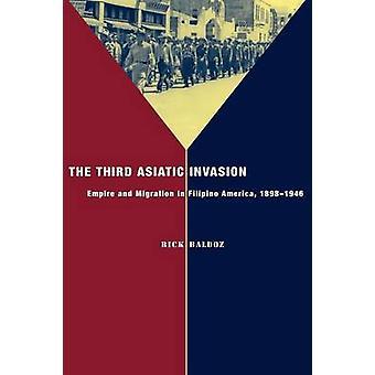 La troisième Invasion asiatique - Migration et Empire en Amérique philippin