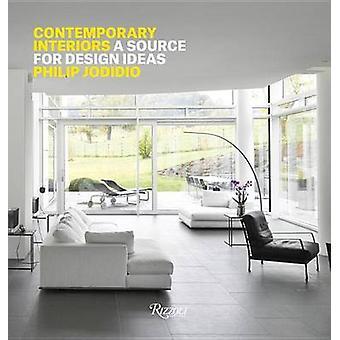 Contemporary Interiors - A Source of Design Ideas by Philip Jodidio -