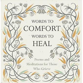 Palabras de confort - palabras para sanar - poemas y meditaciones para los que