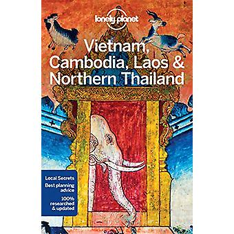 Lonely Planet Vietnam - Cambodia - Laos & Northern Thailand by Lonely