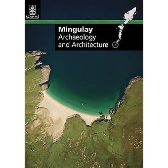 Mingulay - Archaeology and Architecture by RCAHMS - 9781902419596 Book