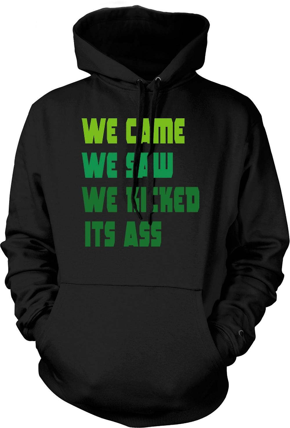 Mens Hoodie - We Came We Saw We Kicked Its Ass - Funny Quote
