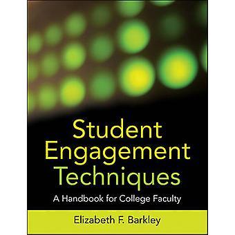 Techniques de l'Engagement étudiant - A Handbook for College Faculty par Eliz