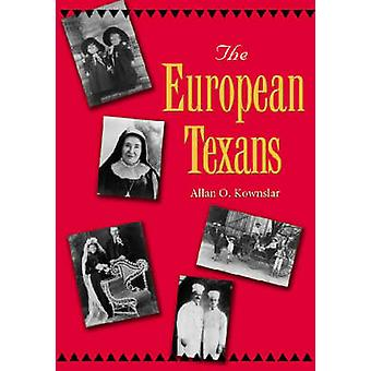 The European Texans by Allan O. Kownslar - 9781585443512 Book