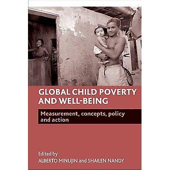 La pobreza infantil global y bienestar - medición - conceptos - política