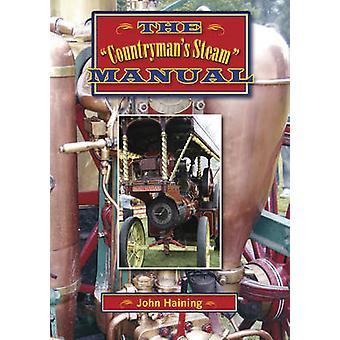 The  - Countryman's Steam Manual by John Haining - 9781854861368 Book