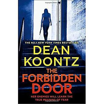The Forbidden Door (Jane Hawk Thriller, Book 4) (Jane Hawk Thriller)