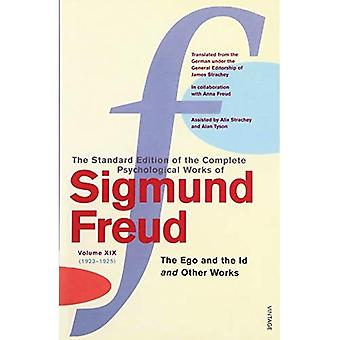 The Complete Psychological Works of Sigmund Freud:  The Ego and the Id  and Other Works v. 19