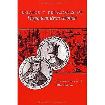 Relatos Y Relaciones De Hispanoamerica koloni