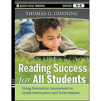 Läsande framgång för alla elever: använder formativ bedömning att Guide instruktion och Intervention