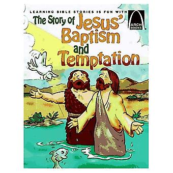 The Story of Jesus' Baptism and Temptation, Vol. 6