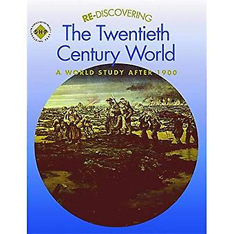 Re-discovering the Twentieth Century World: Students' Book: A World Study After 1900 (ReDiscovering the Past)