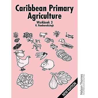 Caribbean Primary Agriculture - Workbook 3 New Edition