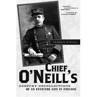 Esboçado lembranças do chefe O'Neill de uma vida atribulada em Chicago