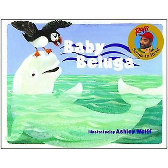 Baby Beluga (chansons de Raffi à lire)