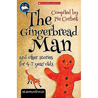 Storyteller: The Gingerbread Man and other stories for 4 to 7 year olds