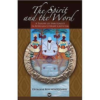 Anden och ordet, den: en teori av andlighet i Africana litterär kritik