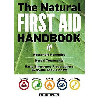 Natural First Aid Handbook, the