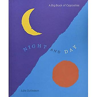 Night and Day: A Big Book � of Opposites