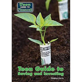 Teen Guide to Saving and Investing (Teen Guide to Finances)