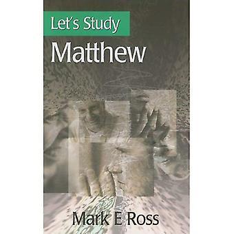Nous allons étudier Matthieu