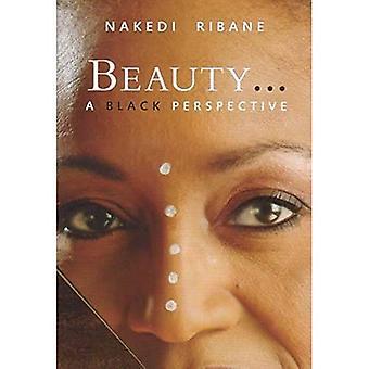Schoonheid...: Een zwarte perspectief