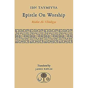 Epistle on Worship: Risalat Al-'Ubudiyya