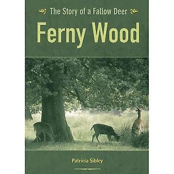 Ferny Wood: The Story of a Fallow Deer
