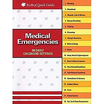 Medical Emergencies in Early Childhood Settings (Redleaf Quick Guides)