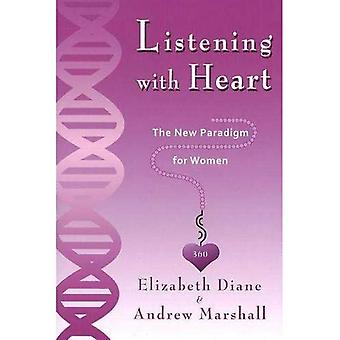Listening with Heart 360: The New Paradigm for Women