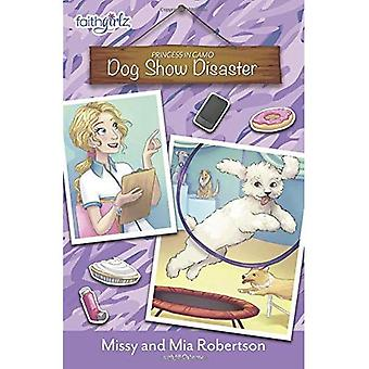 Dog Show en cas de catastrophe (Faithgirlz / princesse en Camo)