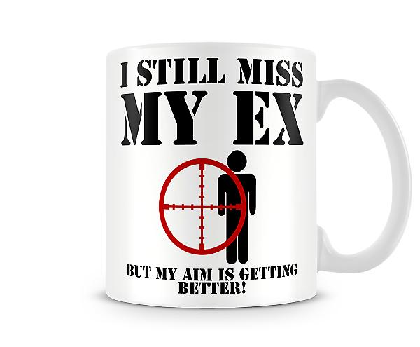 Decorative Writing I Still Miss My Ex Printed Mug