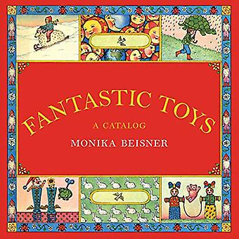 Fantastic Toys: A Catalog