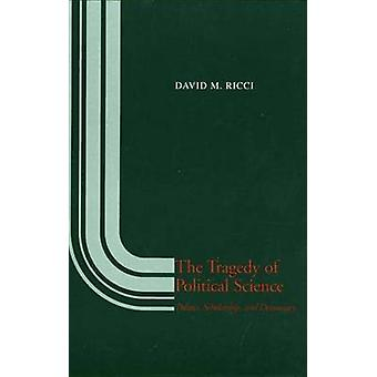 A tragédia da ciência política política bolsa e democracia por Ricci & David