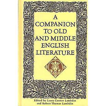 Um companheiro para o antigo e o médio Inglês literatura por Lambdin & Laura Cooner