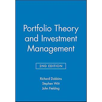 Portfolio Theory and Investment Management by Dobbins & Richard