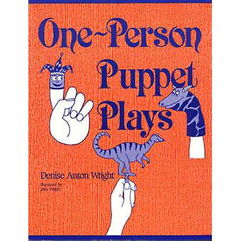 OnePerson Puppet Plays by Wright & Denise