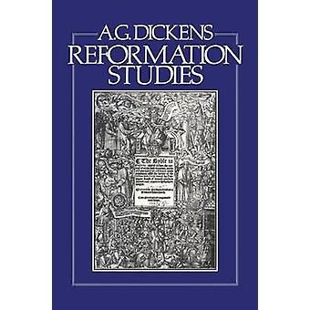 Reformation-Studien von Dickens & A. G.