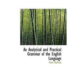 نحوي التحليلي والعملي للغة الإنكليزية من قبل بيتر آند الحد