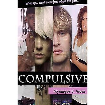Compulsive by Green & Myunique C.