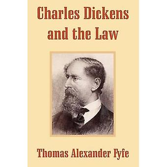 Charles Dickens and the Law by Fyfe & Thomas Alexander
