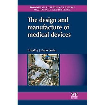 Design och tillverkning av medicintekniska produkter av Davim & J. Paulo