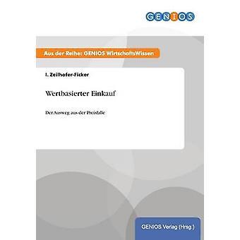 Wertbasierter Einkauf by ZeilhoferFicker & I.