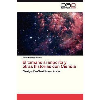 El Tamano Si bedeut y Otras Historias Con Ciencia Hidrobo Portilla Alexis