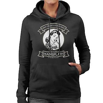 Anti män kunde du Mansplain igen Retro Women's Hooded Sweatshirt